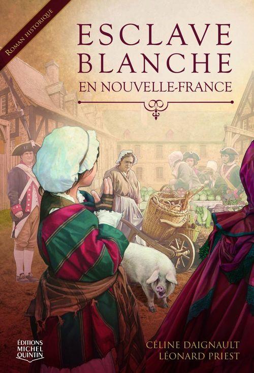 esclave blanche en Nouvelle-France