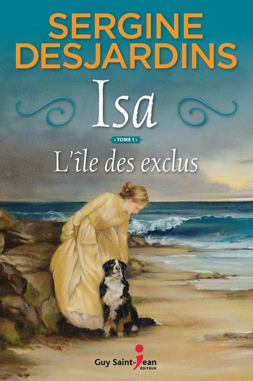 Isa t.1 ; l'île des exclus