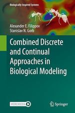 Combined Discrete and Continual Approaches in Biological Modelling  - Alexander E. Filippov - Stanislav N. Gorb