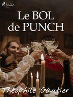 Vente Livre Numérique : Le Bol de Punch  - Théophile Gautier