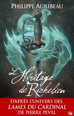 L'Héritage de Richelieu  - Philippe Auribeau