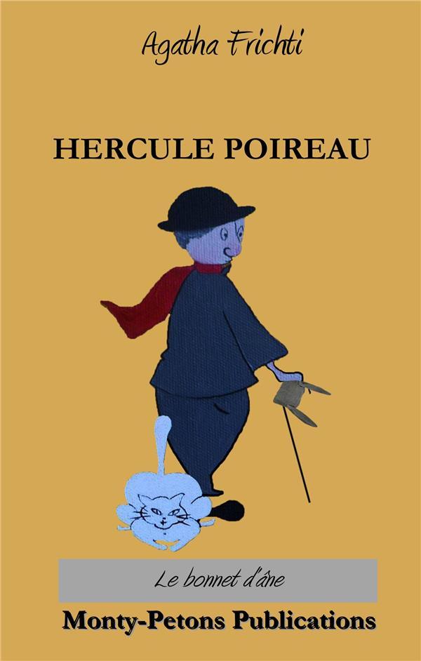 Hercule Poireau ; le bonnet d'âne