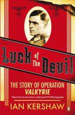 Vente EBooks : Luck of the Devil  - Ian Kershaw
