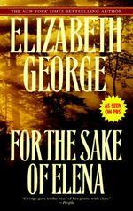 Vente Livre Numérique : For the Sake of Elena  - Elizabeth George