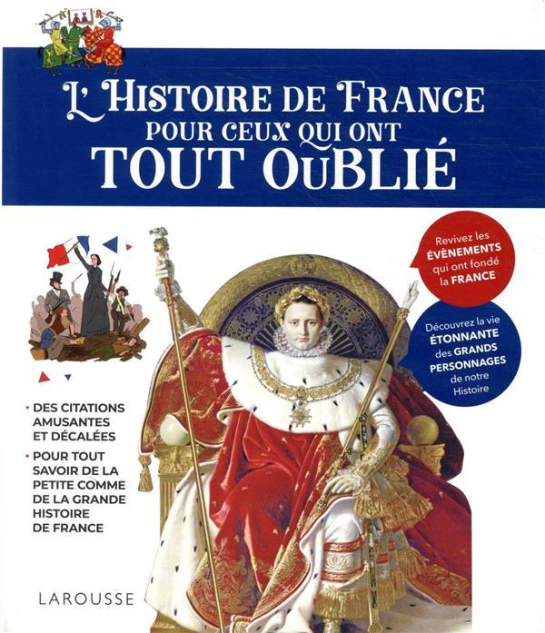 L'Histoire de France pour ceux qui ont tout oublié
