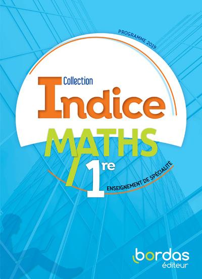 INDICE MATHS ; 1re ; programme 2019