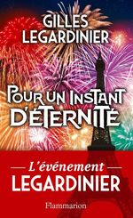 Vente Livre Numérique : Pour un instant d'éternité  - Gilles Legardinier