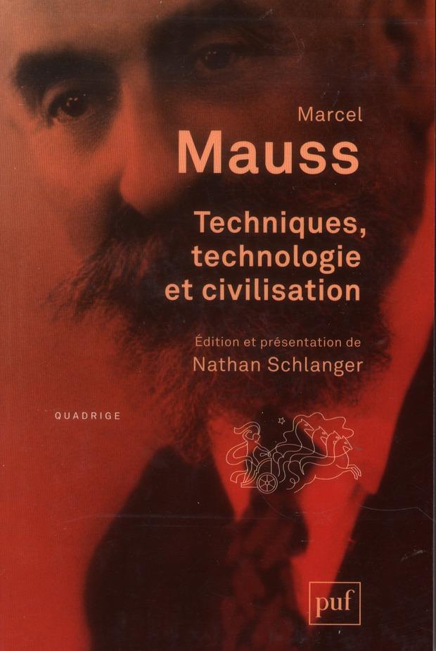 Techniques Technologie Et Civilisation Marcel Mauss Puf Poche Librairie Du Jeu De Paume Paris