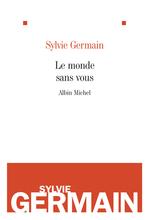 Vente Livre Numérique : Le Monde sans vous  - Sylvie Germain