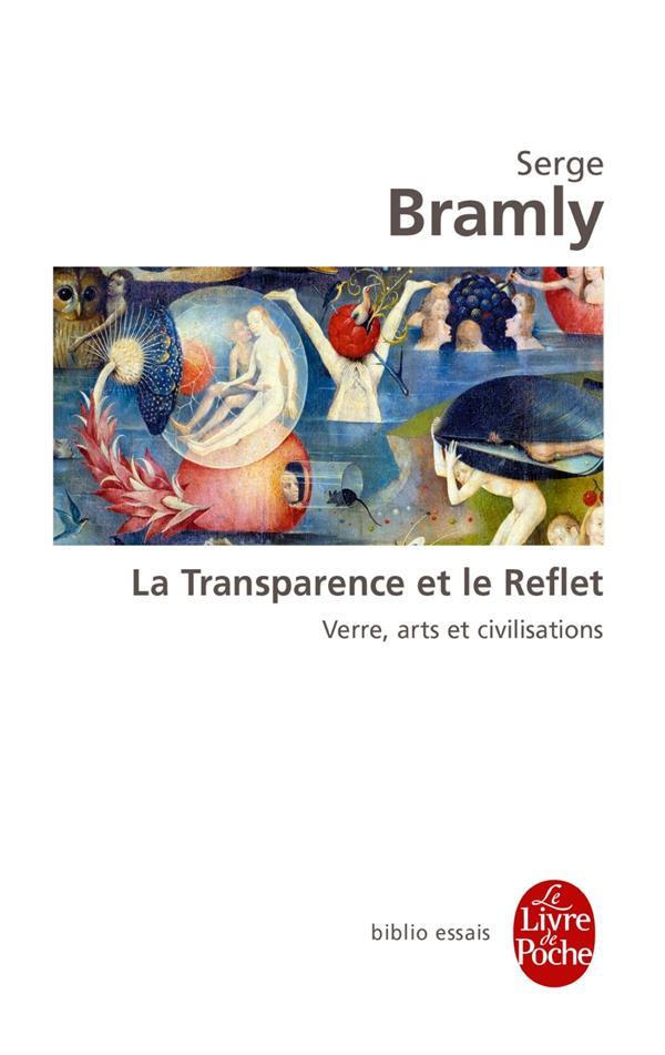 La transparence et le reflet ; verre, arts et civilisations
