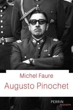 Vente EBooks : Augusto Pinochet  - Michel Faure