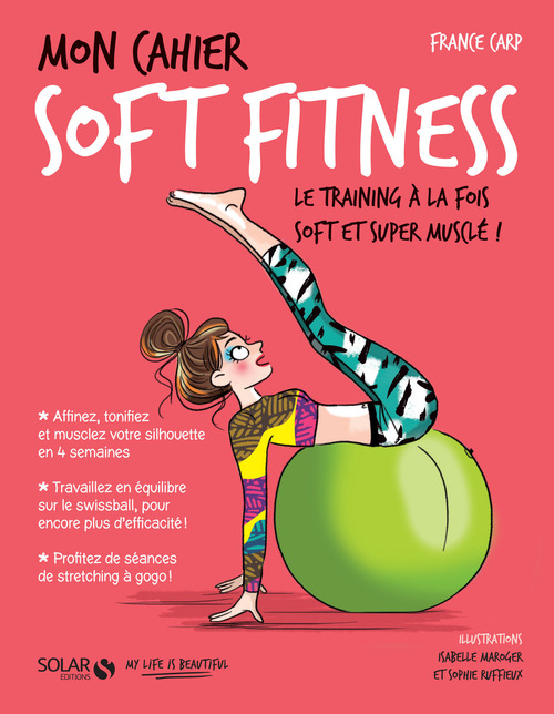 MON CAHIER ; soft fitness