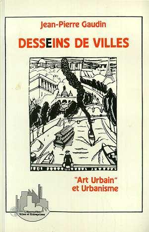 Desseins de villes - art urbain et urbanisme