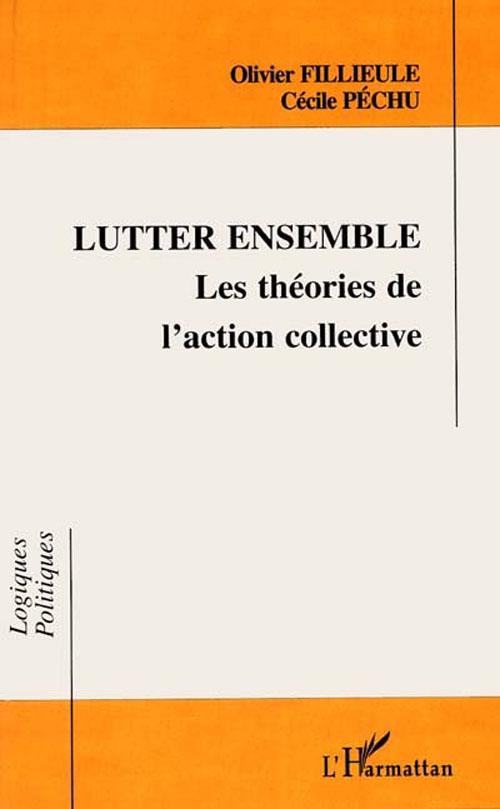 Lutter ensemble ; les théories de l'action collective