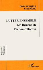Lutter ensemble  - Olivier Fillieule - Cecile Pechu