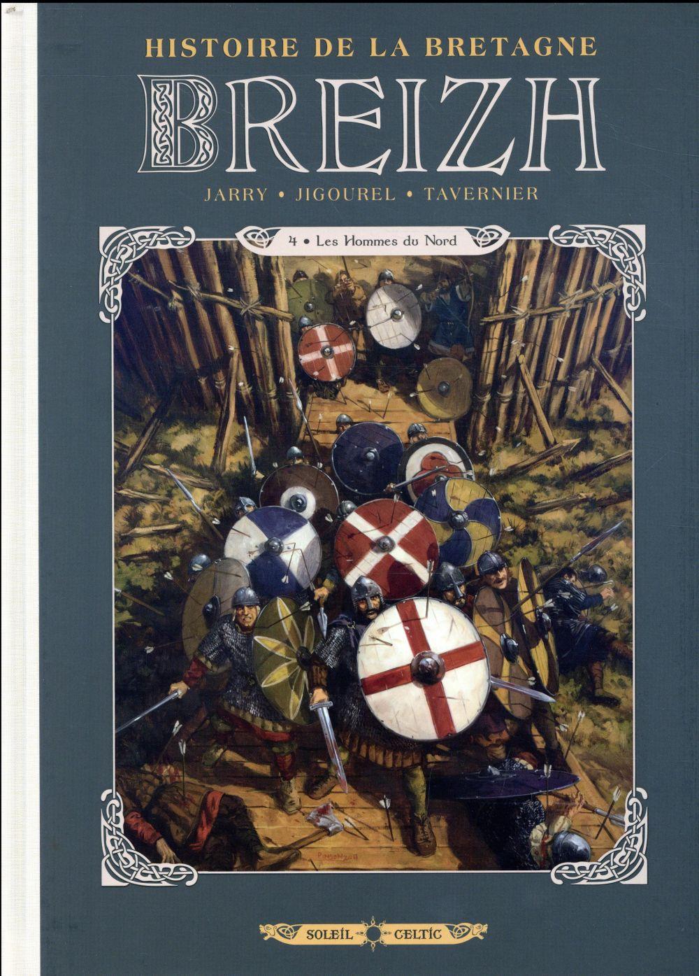 Breizh ; histoire de la Bretagne T.4 ; les hommes du Nord
