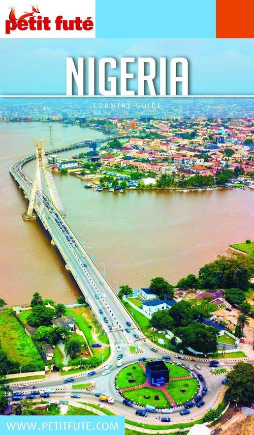 GUIDE PETIT FUTE ; COUNTRY GUIDE ; Nigeria (édition 2020)