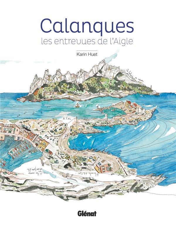 CALANQUES  -  LES ENTREVUES DE L'AIGLE