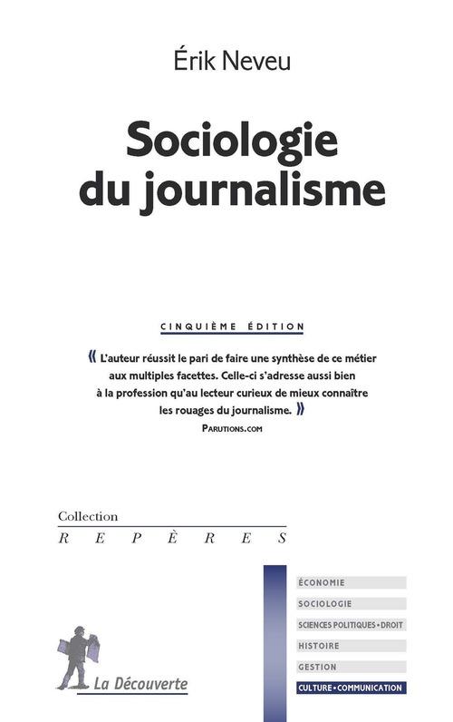 Sociologie du journalisme (5e édition)