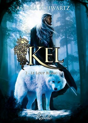 Kel t.2 ; le loup blanc
