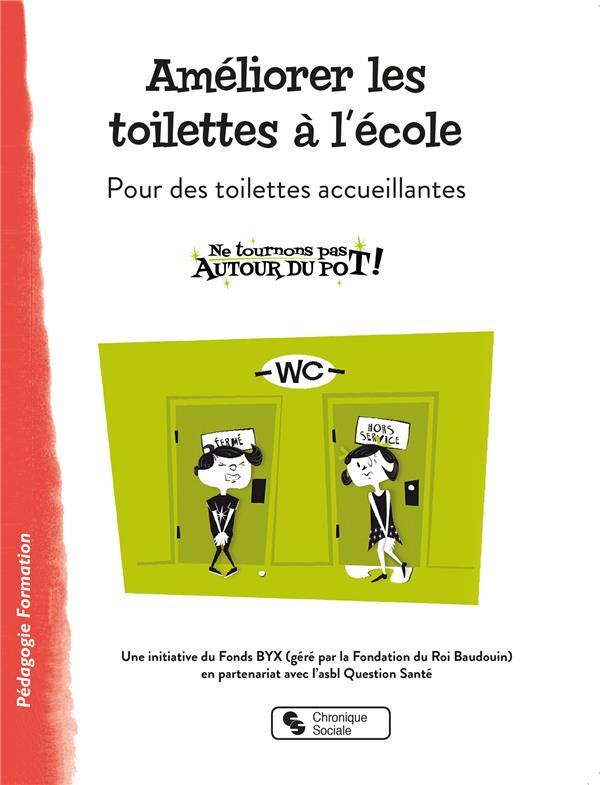 Améliorer les toilettes à l'école ; pour des toilettes accueillantes