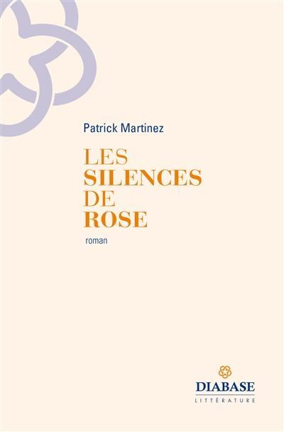 Les silences de Rose