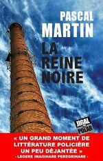 Vente EBooks : La reine noire  - Pascal Martin