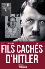 Vente Livre Numérique : Les fils cachés d'Hitler  - Daniel-Charles Luytens