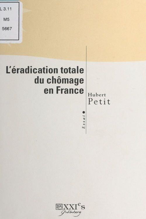 L'eradication totale du chomage en france