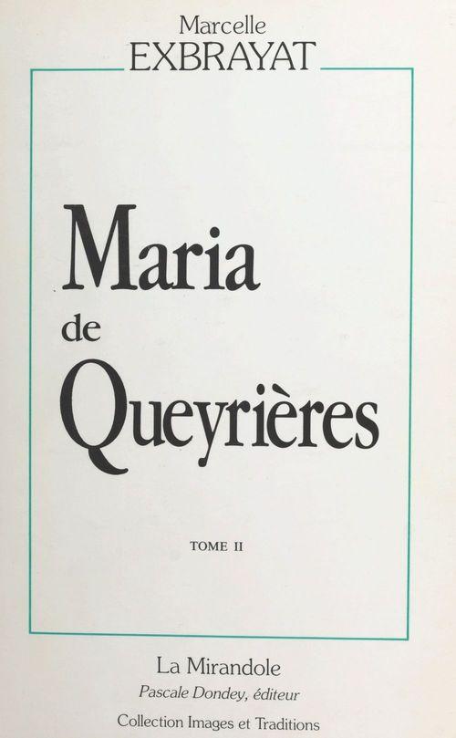 Maria de Queyrières (2) : Errances  - Marcelle Exbrayat