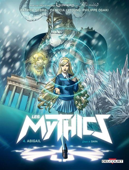 Les Mythics T.4 ; Abigail