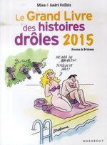 Vente EBooks : Le grand livre des histoires drôles 2015  - André Guillois - Mina Guillois
