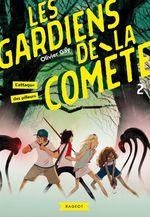 Vente Livre Numérique : Les gardiens de la comète - L'attaque des pilleurs  - Olivier GAY