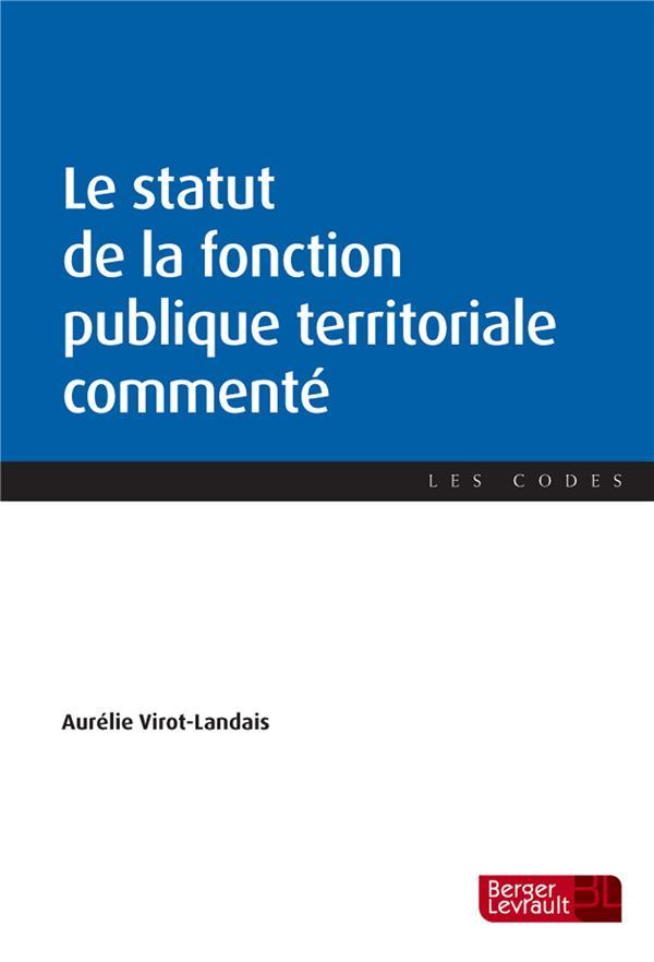 Le statut de la fonction publique territoriale commenté