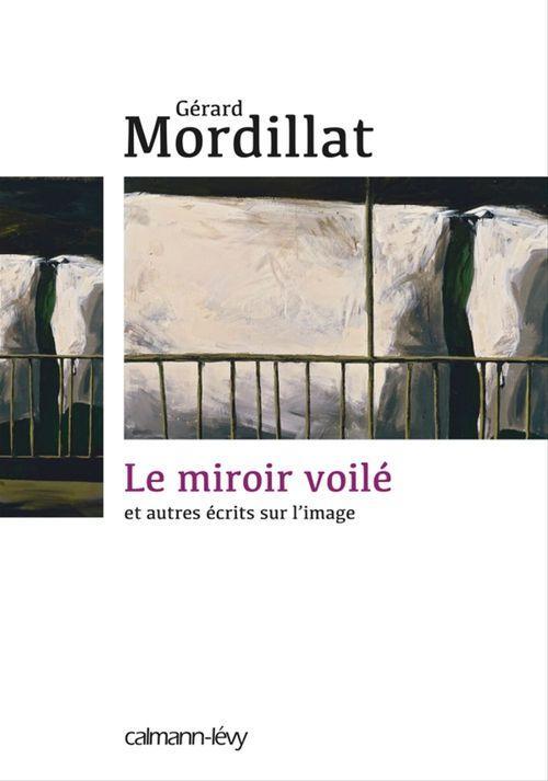 Vente Livre Numérique : Le Miroir voilé  - Gérard Mordillat