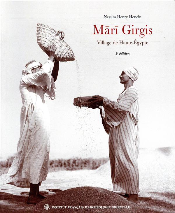 Mari Girgis ; village de Haute-Egypte (3e édition)