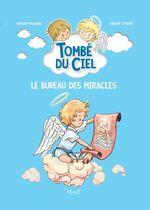 Vente Livre Numérique : Tombé du ciel T.6 ; le bureau des miracles  - Edmond Prochain - Vincent Lefebvre