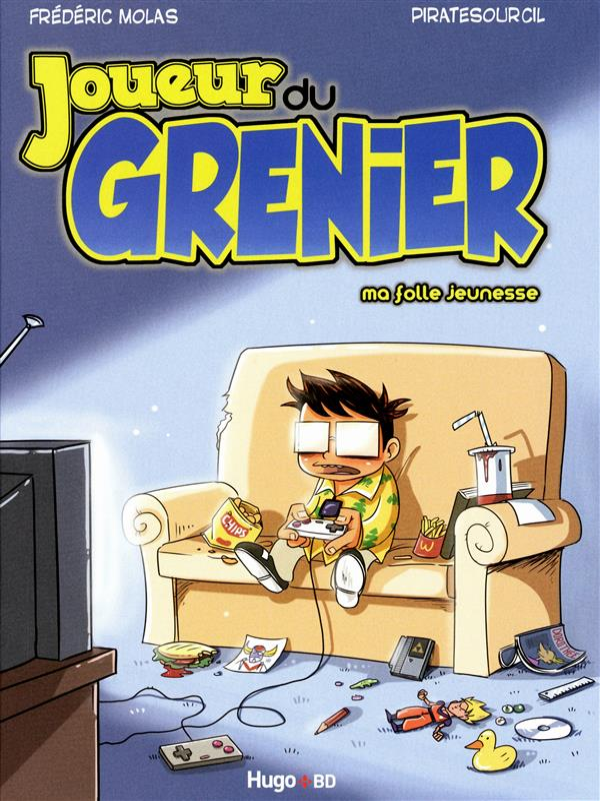 Le Joueur Du Grenier T.1 ; Ma Folle Jeunesse