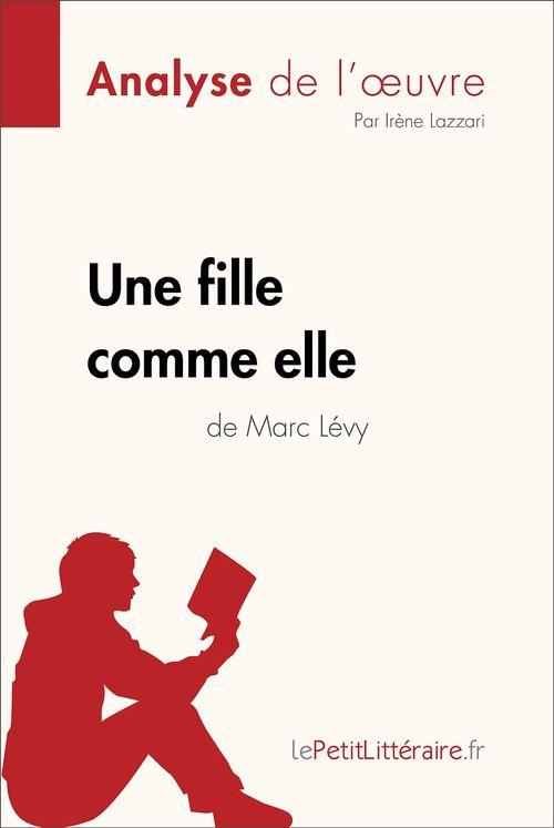 Une fille comme elle de Marc Lévy (Analyse de l'oeuvre)