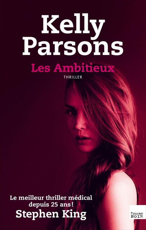 Les Ambitieux  - Kelly Parsons
