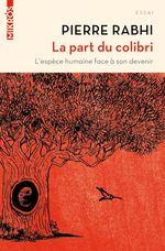 Vente EBooks : La part du colibri  - Pierre Rabhi