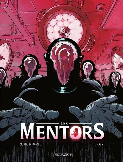 Les mentors - Tome 1 - Ana  - Francis Porcel  - Zidrou