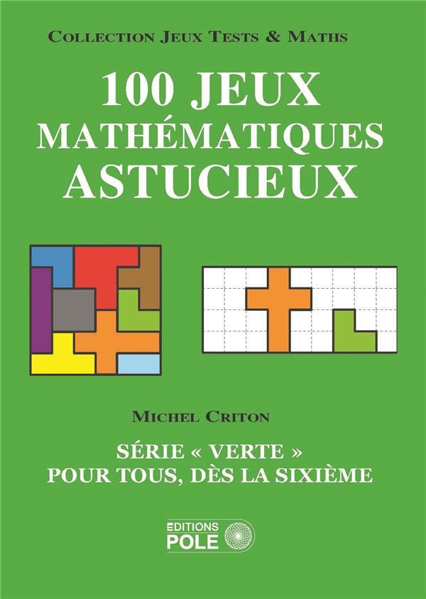 Jeux mathématiques astucieux et faciles