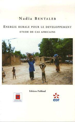 énergie rurale pour le développement ; étude de cas africains