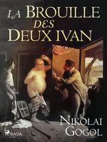 Vente EBooks : La Brouille des Deux Ivan  - NICOLAS GOGOL