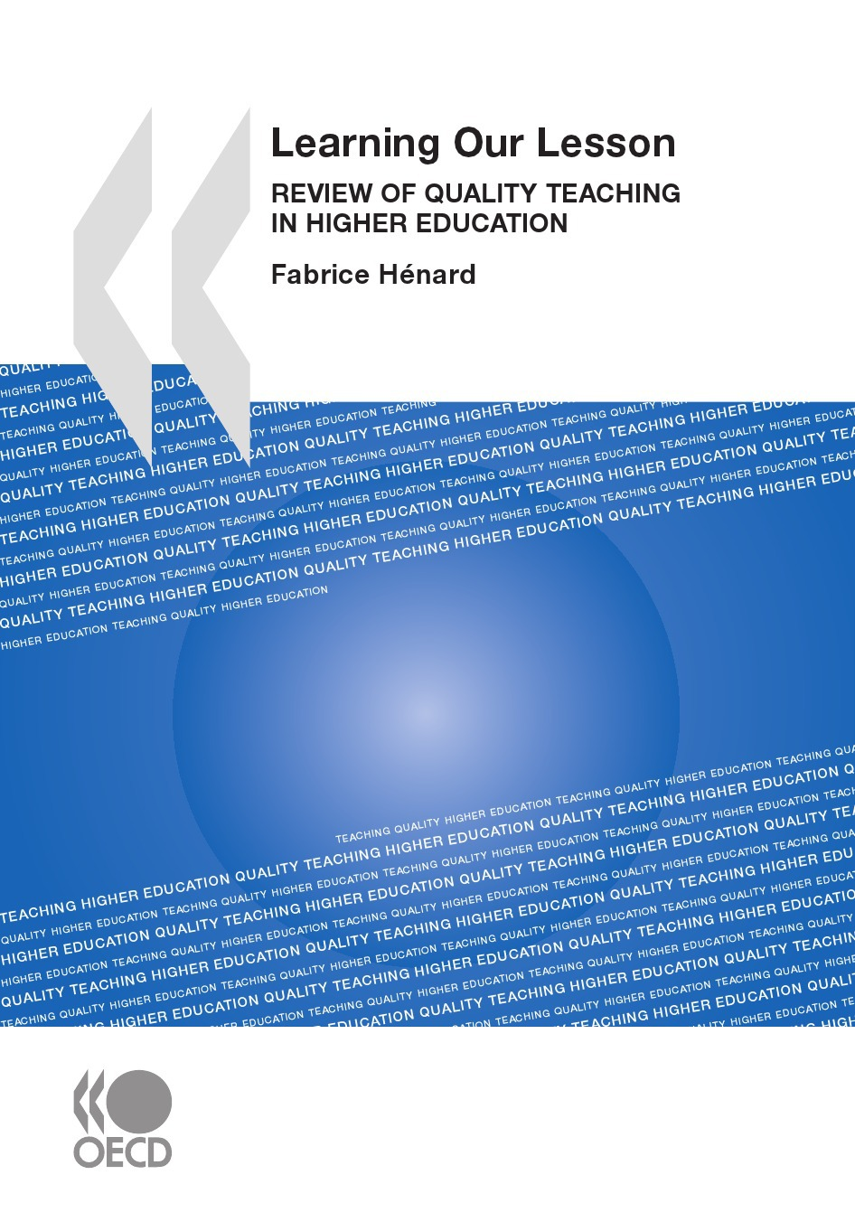 learning our lesson ; review of quality teaching in higher education