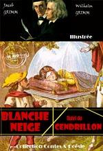 Vente Livre Numérique : Blanche neige suivi de Cendrillon  - Jacob Grimm - Wilhelm Grimm