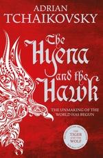 Vente EBooks : The Hyena and the Hawk  - Adrian Tchaikovsky