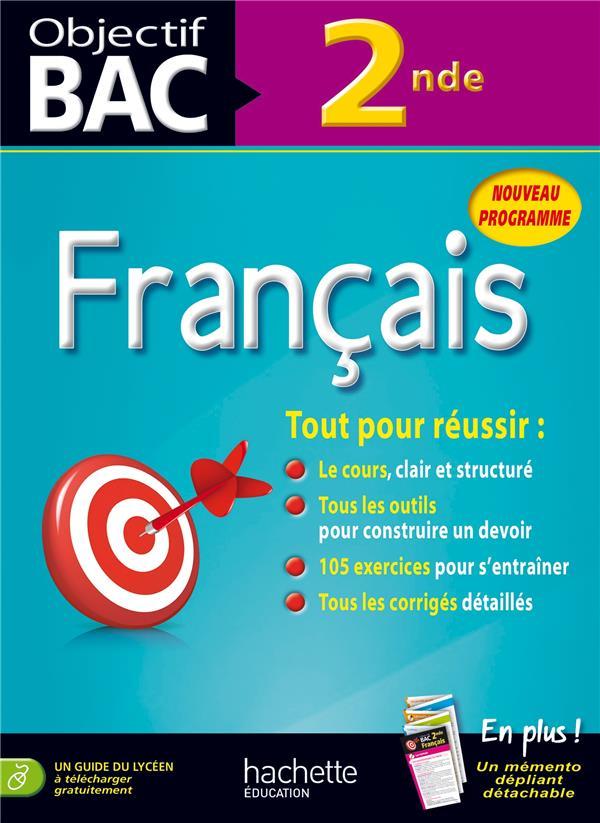 Objectif bac ; francais ; 2nde