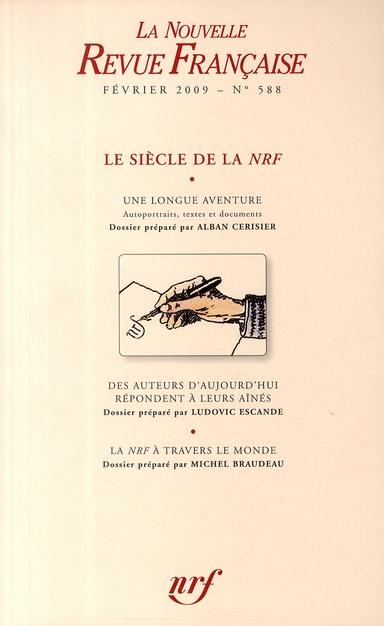 La nouvelle revue francaise - le siecle de  la nrf